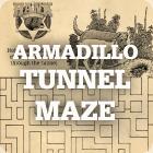 Armadillo Tunnel Maze.