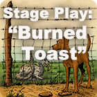 """Burned Toast""."